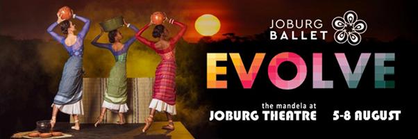 JOBURG BALLET PRESENTS EVOLVE A SEASON OF FOUR BALLETS